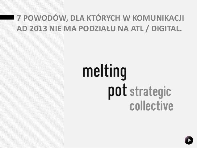 Sztuczne podziały w komunikacji reklamowej. melting pot.