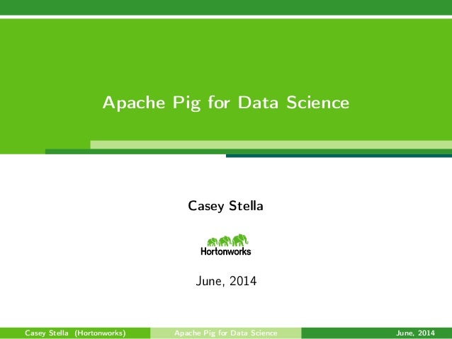 Apache Pig for Data Scientists