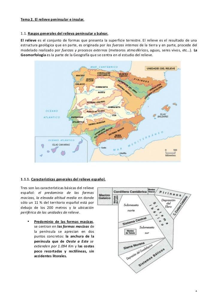 Tema 2. El relieve peninsular e insular.1.1. Rasgos generales del relieva peninsular y balear.El relieve es el conjunto de...