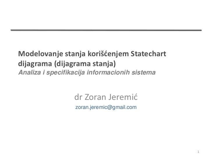 Modelovanje stanja korišćenjem Statechartdijagrama (dijagrama stanja)Analiza i specifikacija informacionih sistema        ...