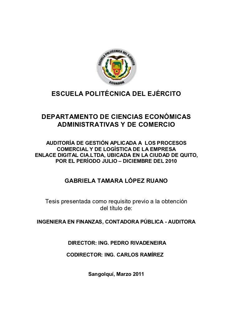 ESCUELA POLITÉCNICA DEL EJÉRCITO  DEPARTAMENTO DE CIENCIAS ECONÓMICAS     ADMINISTRATIVAS Y DE COMERCIO   AUDITORÍA DE GES...