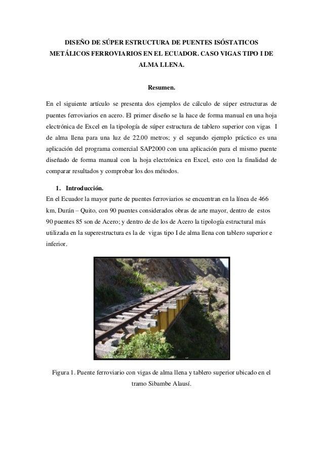 DISEÑO DE SÚPER ESTRUCTURA DE PUENTES ISÓSTATICOS METÁLICOS FERROVIARIOS EN EL ECUADOR. CASO VIGAS TIPO I DE ALMA LLENA.  ...