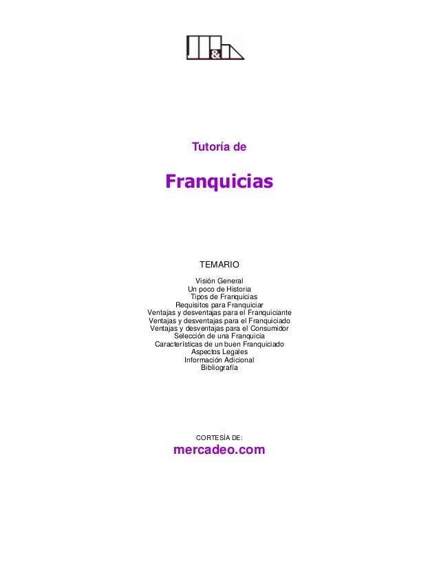 Tutoría de     Franquicias               TEMARIO                Visión General             Un poco de Historia            ...