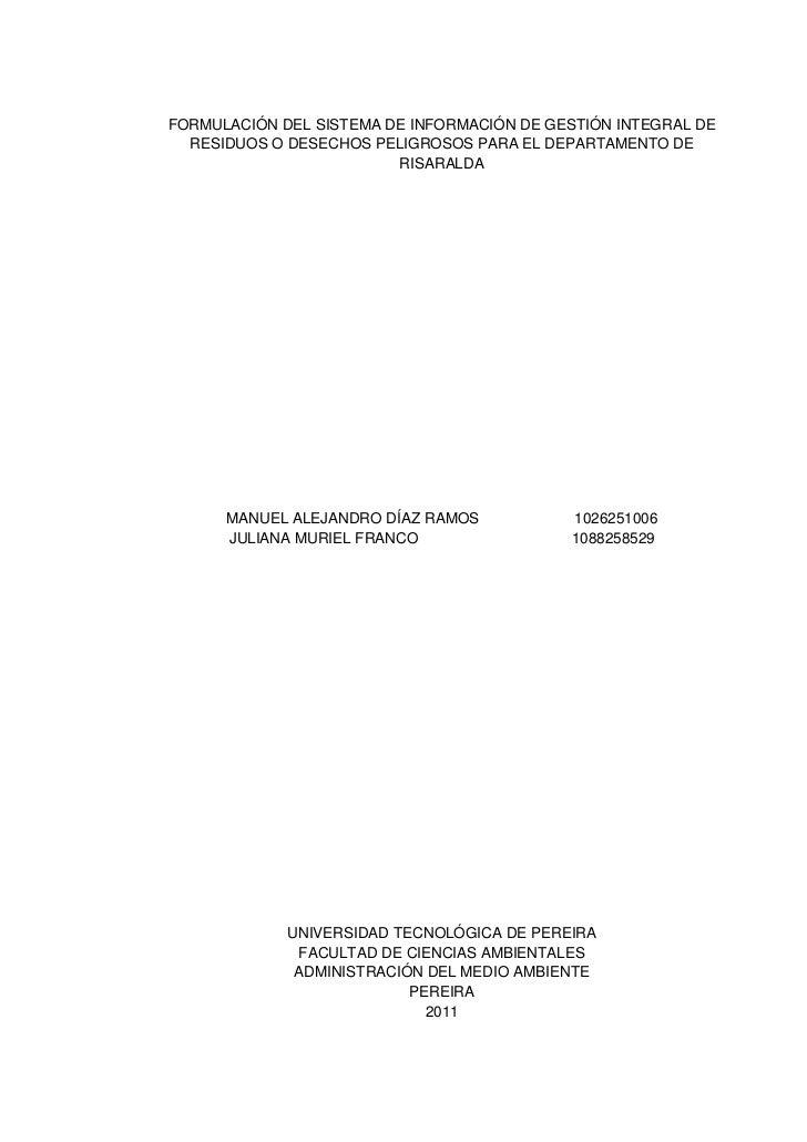 FORMULACIÓN DEL SISTEMA DE INFORMACIÓN DE GESTIÓN INTEGRAL DE RESIDUOS O DESECHOS PELIGROSOS PARA EL DEPARTAMENTO DE RISARALDA