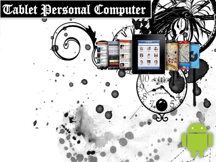 Tablet Personal Computer <br />