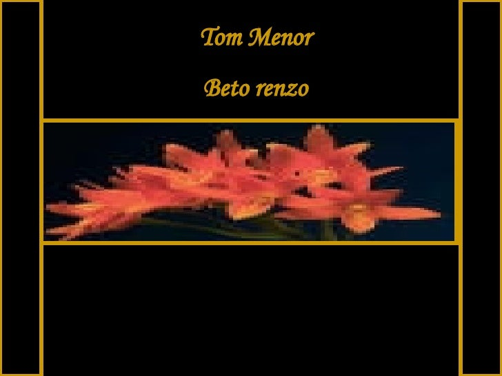Tom Menor Beto renzo
