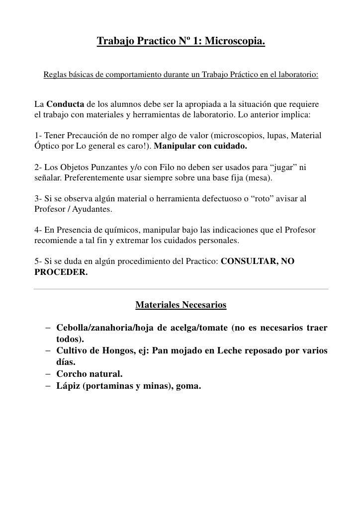 Trabajo Practico Nº 1: Microscopia.  Reglas básicas de comportamiento durante un Trabajo Práctico en el laboratorio:La Con...
