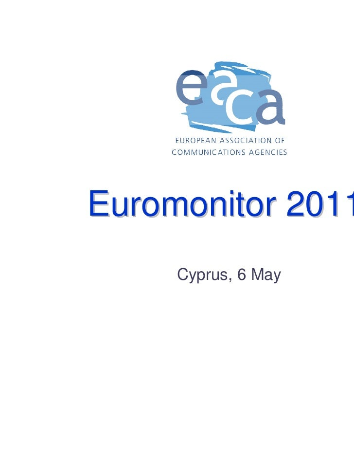 Euromonitor 2011     Cyprus, 6 May