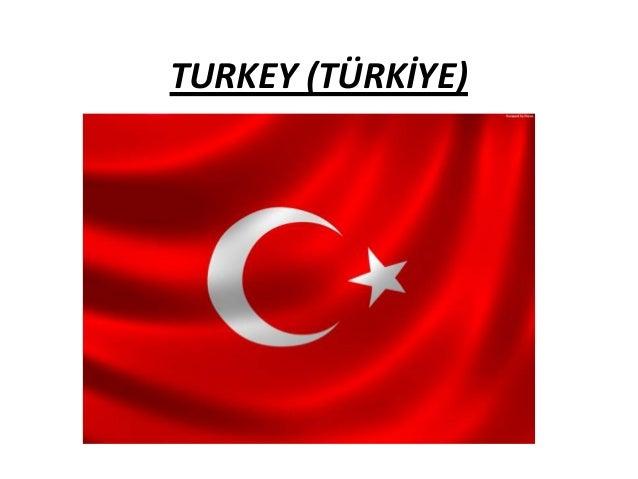 TURKEY (TÜRKİYE)