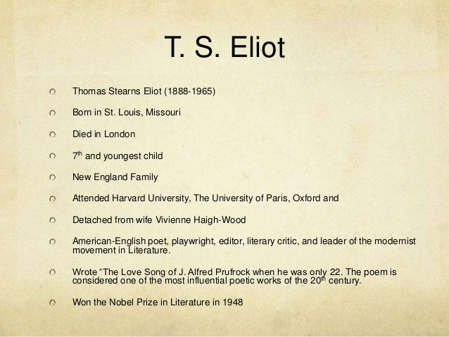 ts eliot as a modernist poet english literature essay Universidade do minho licenciatura em línguas e literaturas europeias english literature 1 t s eliot – the modernist poet 2nd term - 2011/2012.