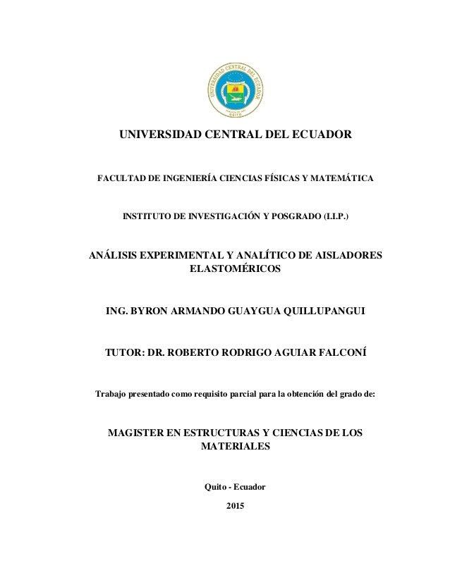 UNIVERSIDAD CENTRAL DEL ECUADOR FACULTAD DE INGENIERÍA CIENCIAS FÍSICAS Y MATEMÁTICA INSTITUTO DE INVESTIGACIÓN Y POSGRADO...