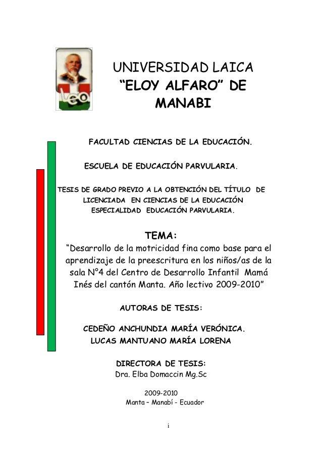 """UNIVERSIDAD LAICA """"ELOY ALFARO"""" DE MANABI FACULTAD CIENCIAS DE LA EDUCACIÓN. ESCUELA DE EDUCACIÓN PARVULARIA. TESIS DE GRA..."""