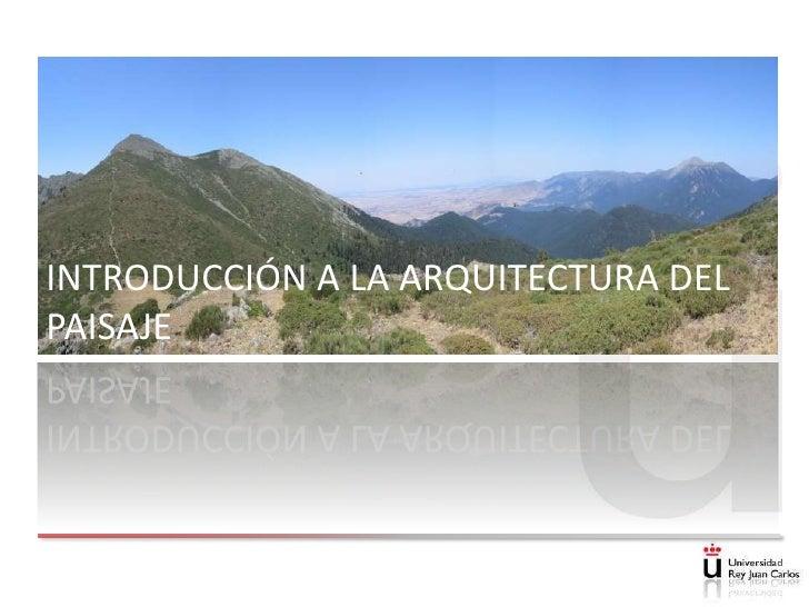 Introducción a la Arquitectura del Paisaje