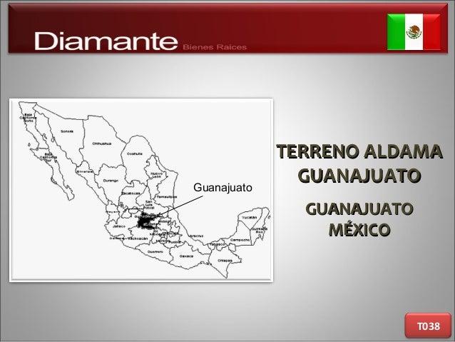 TERRENO ALDAMATERRENO ALDAMA GUANAJUATOGUANAJUATO GUANAJUATOGUANAJUATO MÉXICOMÉXICO T038 Guanajuato