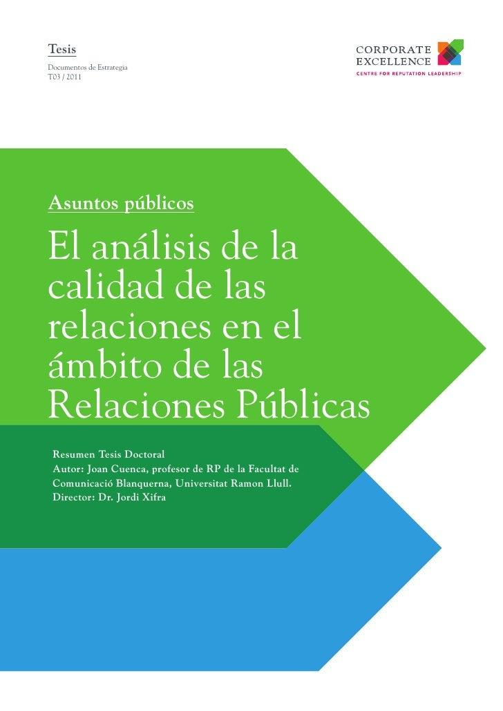 TesisDocumentos de EstrategiaT03 / 2011Asuntos públicosEl análisis de lacalidad de lasrelaciones en elámbito de lasRelacio...