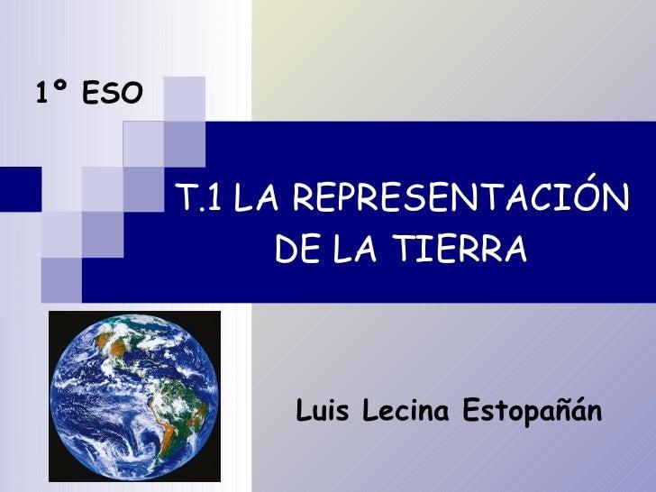 T1.la representación de la tierra