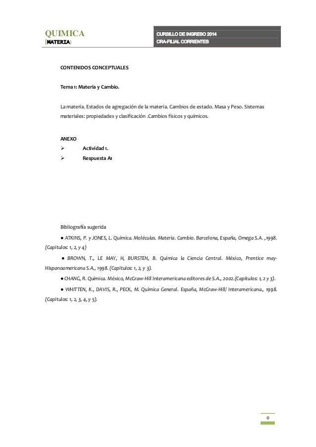 QUIMICA  CURSILLO DE INGRESO 2014  [MATERIA]  CRA-FILIAL CORRIENTES  CONTENIDOS CONCEPTUALES  Tema 1: Materia y Cambio.  L...