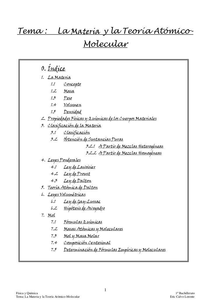 1Física y Química                                         1º BachilleratoTema: La Materia y la Teoría Atómico-Molecular   ...