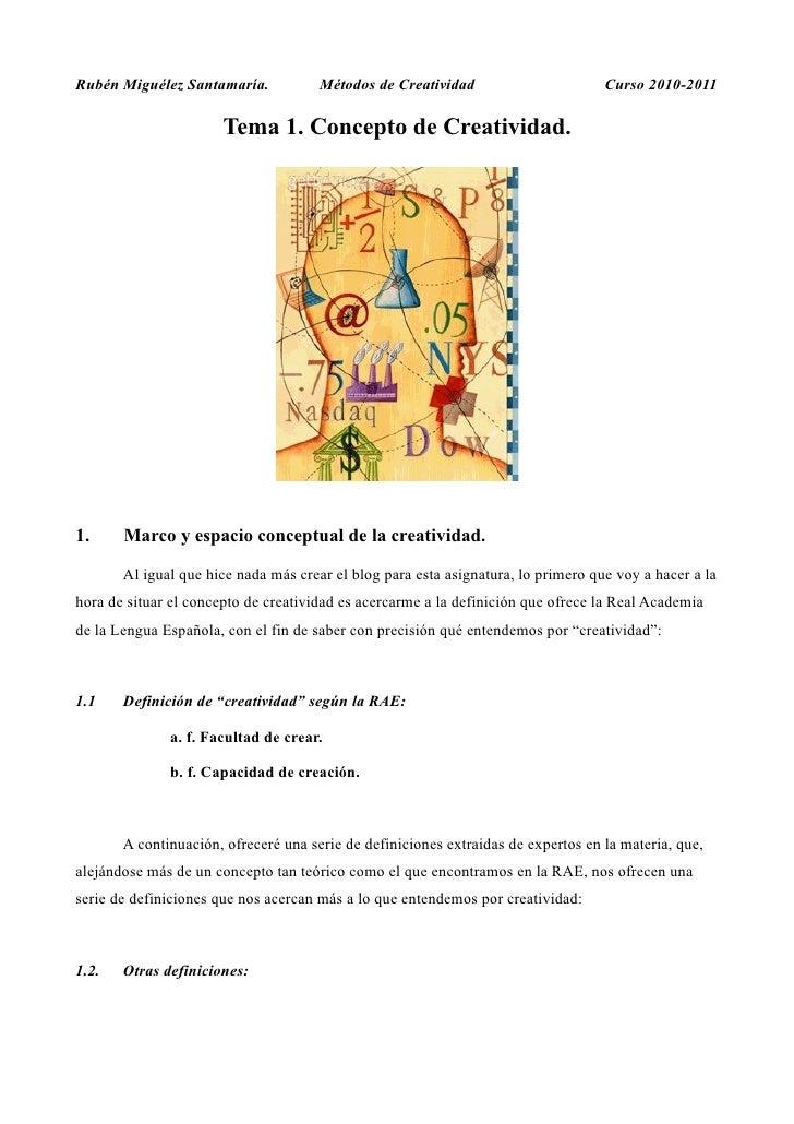 Rubén Miguélez Santamaría.            Métodos de Creatividad                       Curso 2010-2011                       T...