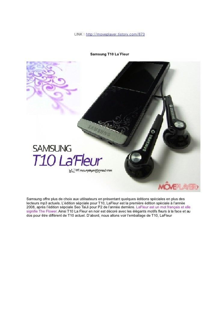 Samsung T10 La`Fleur par Moveplayer