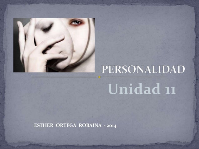 Unidad 11 ESTHER ORTEGA ROBAINA - 2014
