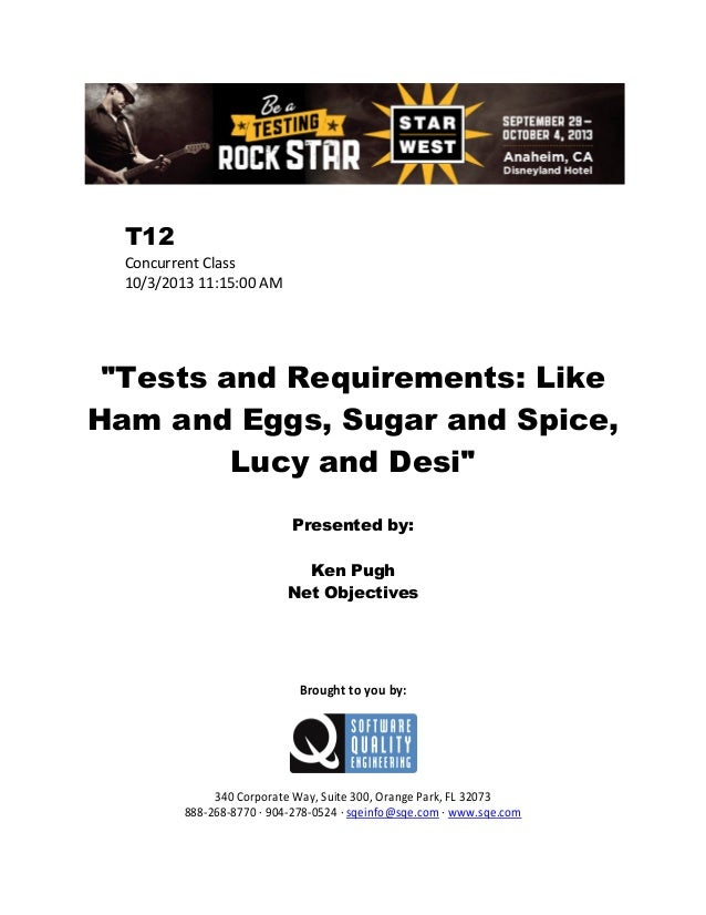 """T12 Concurrent Class 10/3/2013 11:15:00 AM  """"Tests and Requirements: Like Ham and Eggs, Sugar and Spice, Lucy and Desi"""" Pr..."""