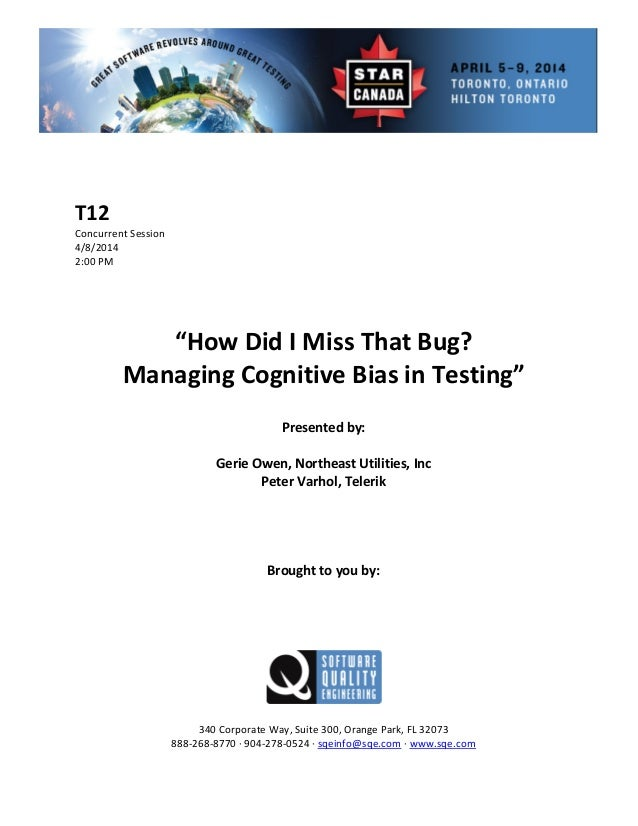 How Did I Miss That Bug? Managing Cognitive Bias in Testing