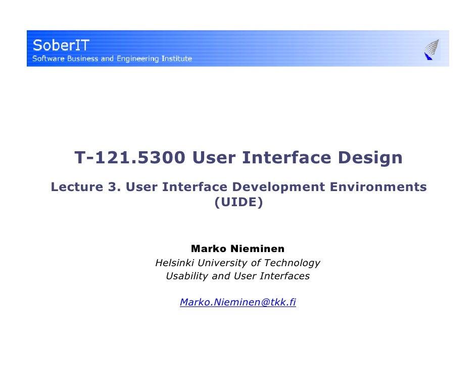 T 121 5300 (2008) User Interface Design 3   Uide