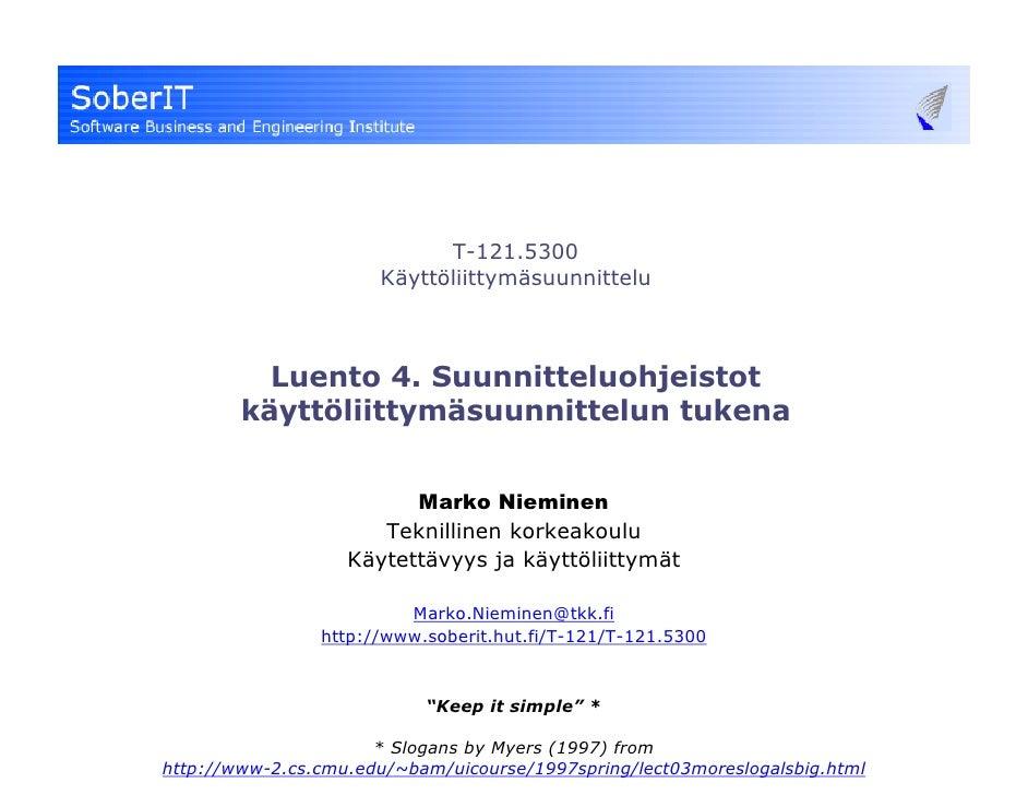T-121.5300                       Käyttöliittymäsuunnittelu              Luento 4. Suunnitteluohjeistot         käyttöliitt...