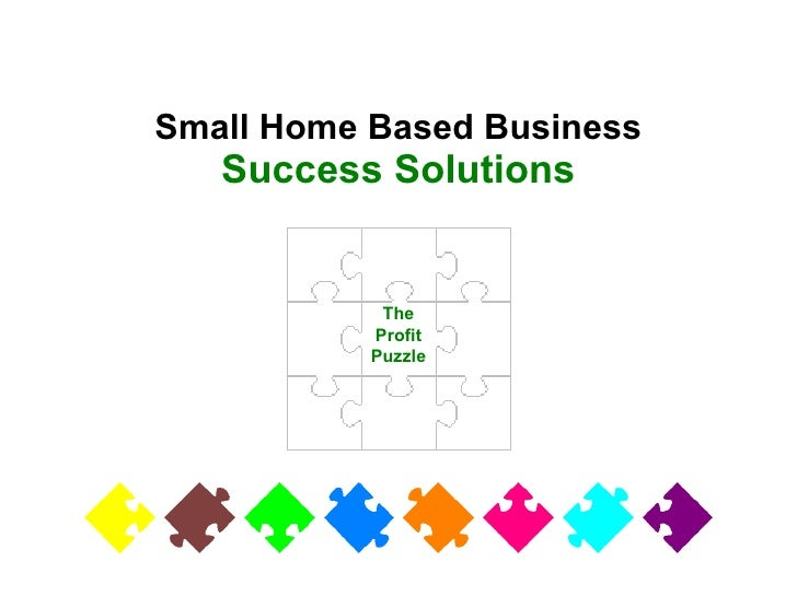 The Profit Puzzle Small Home Based Business Success Solutions