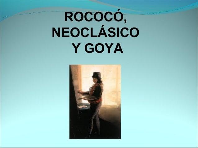 T16 neoclas y goya