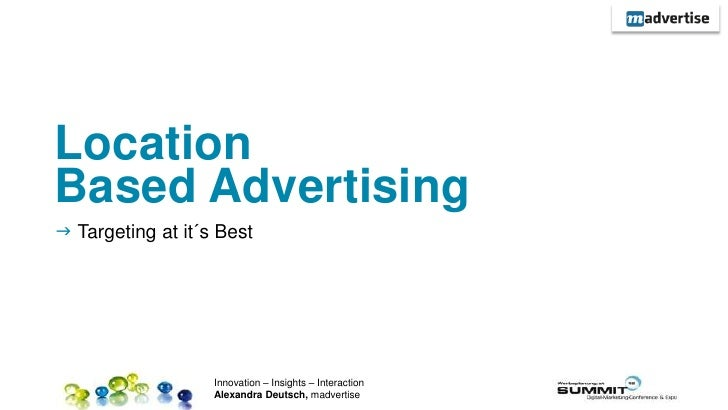 LocationBased Advertising Targeting at it´s Best                                                         1               ...