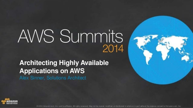 AWS Summit Stockholm 2014 – T1 – Architecting highly available applications on aws