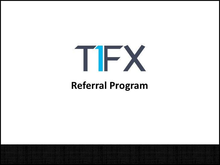 T1FX Referral Program