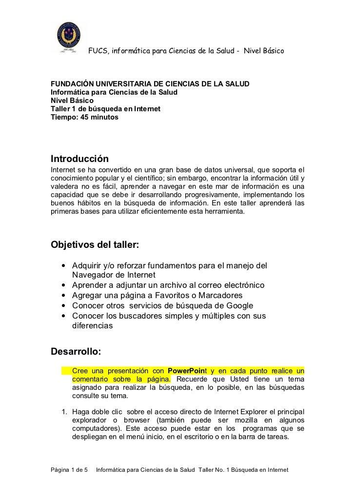 FUCS, informática para Ciencias de la Salud - Nivel BásicoFUNDACIÓN UNIVERSITARIA DE CIENCIAS DE LA SALUDInformática para ...
