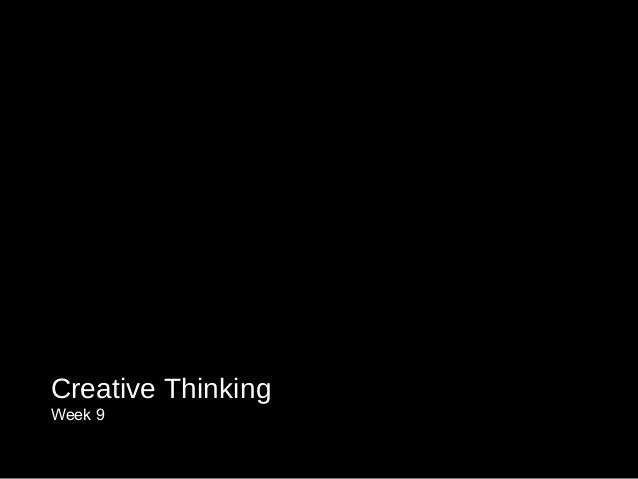 Creative Thinking Week 9