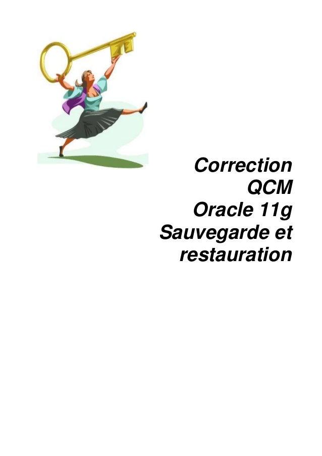 Module 30 : Correction QCM Oracle 11g Sauvegarde et restauration