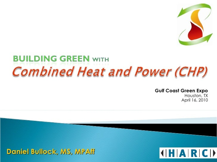 Combined Heating and Power- Dan Bullock