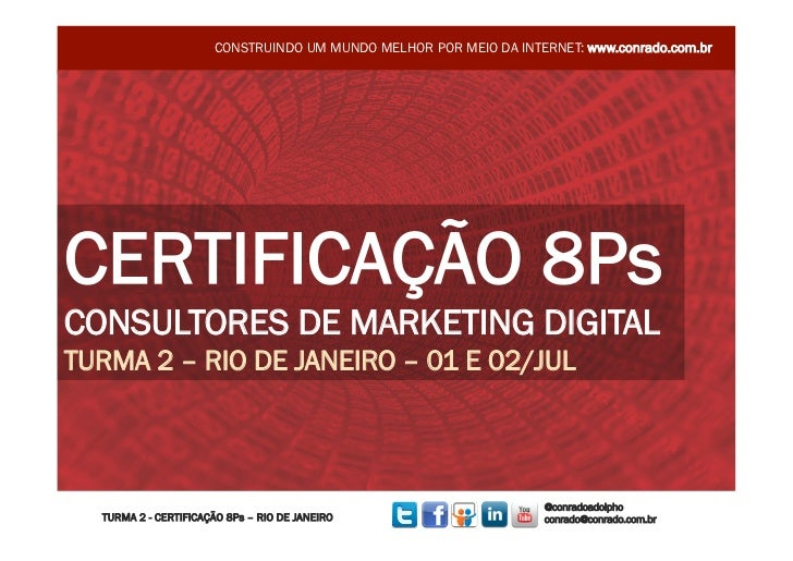 Turma 2 - Dia 1 - RJ - Curso de Certificação de Consultores de Marketing Digital 8Ps