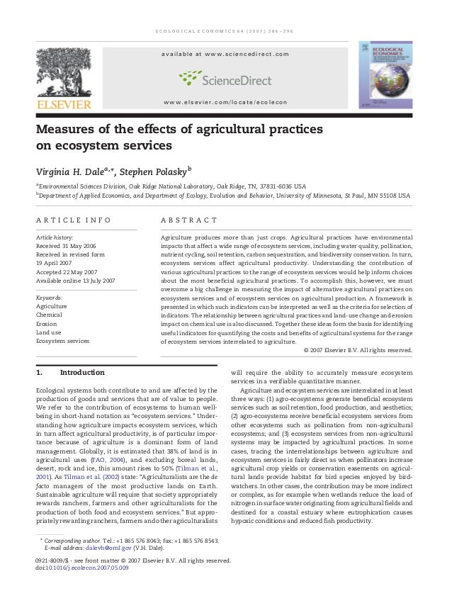 Measures of the effects of agricultural practices on ecosystem services Virginia H. Dalea,⁎, Stephen Polaskyb a Environmen...