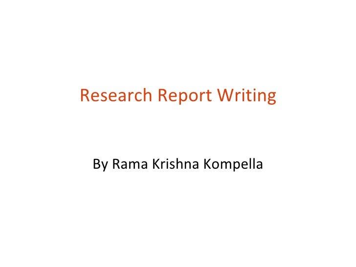 Research Report Writing By Rama Krishna Kompella
