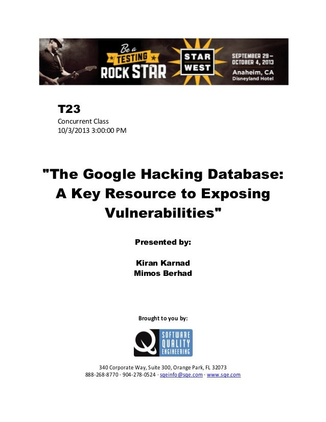 """T23 Concurrent Class 10/3/2013 3:00:00 PM  """"The Google Hacking Database: A Key Resource to Exposing Vulnerabilities"""" Prese..."""
