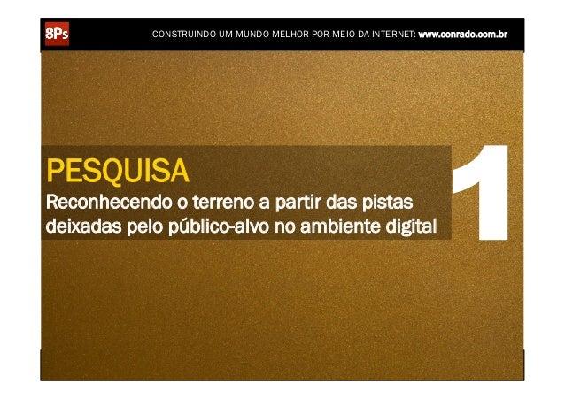 CONSTRUINDO UM MUNDO MELHOR POR MEIO DA INTERNET: www.conrado.com.brPESQUISAReconhecendo o terreno a partir das pistasdeix...