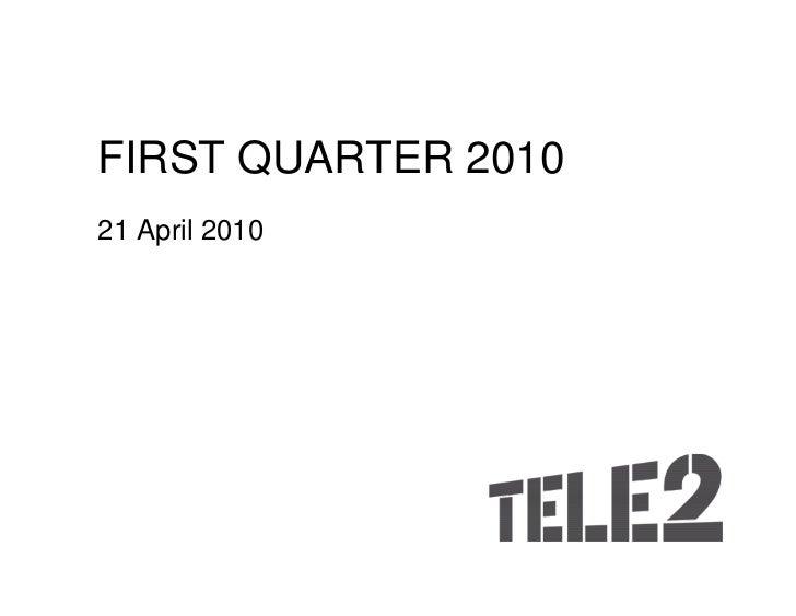 Quarterly report (Q1) 2010