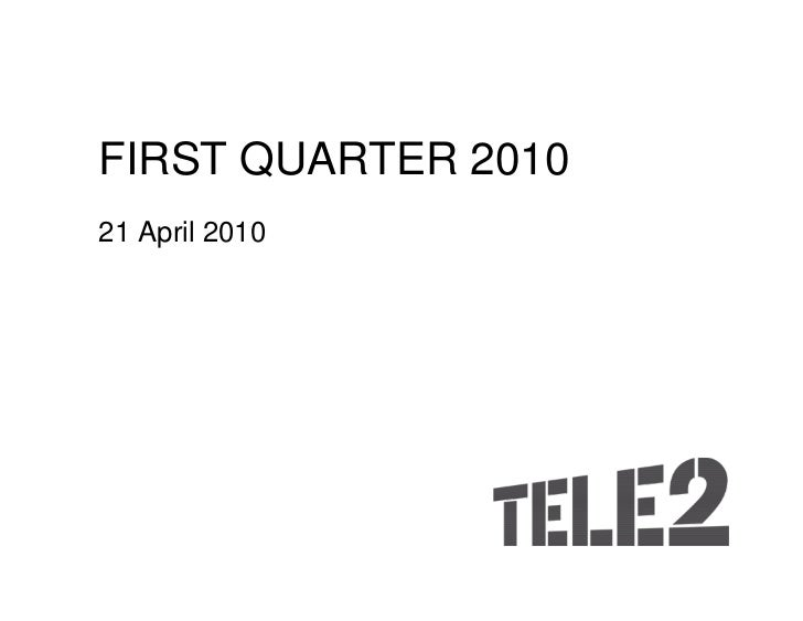 Quarterly report (Q1) 2010