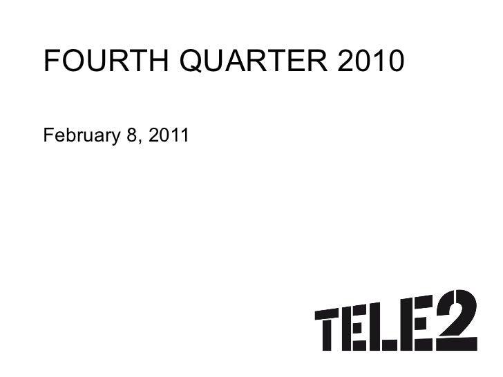 FOURTH QUARTER 2010 February 8, 2011