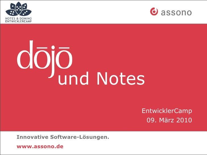 und Notes                                 EntwicklerCamp                                  09. März 2010  Innovative Softwa...