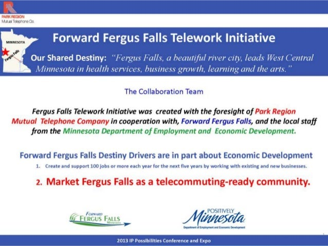 •Encouraging and Supporting Tele-work Fergus Falls Economic Improvement Commission