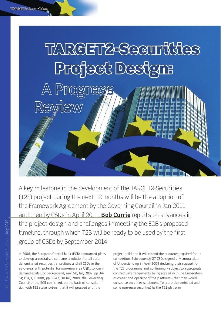 Target2-Securities Project Design: A Progress Review