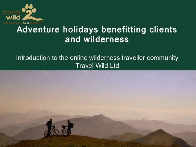 Travel2Wild Introduction